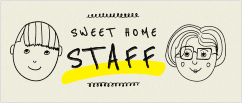 SWEET HOME STAFF
